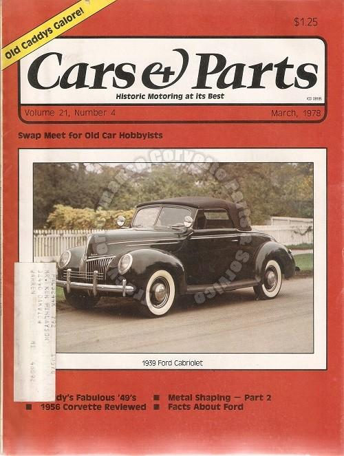 March 1978 Cars & Parts 1939 Ford Cabriolet 1956 Corvette Cadillac Diamond Story