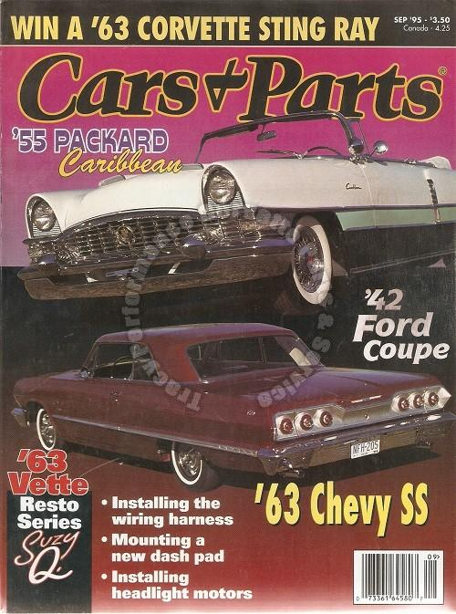 September 1995 Cars & Parts 1942 Ford Coupe 1963 Chevy SS 1955 Packard Caribbean
