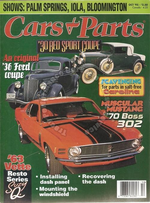 October 1995 Cars & Parts 1930 Reo Sport Coupe 1936 Ford Coupe 1970 Boss 302