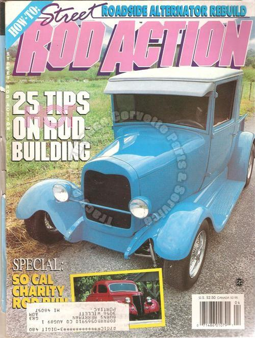"April 1989 Rod Action It's ""Howdy Doody"" Time 1934 Ford A ""deuce"" of a Vicky"