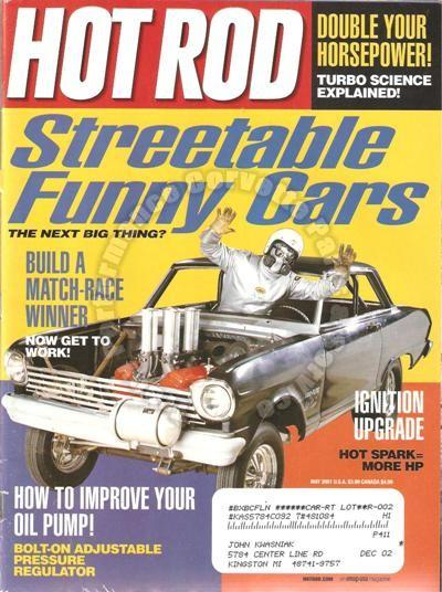 May 2001 Hot Rod Streetable Funny Cars Ford Falcon Von Dutch 10-Second Neon