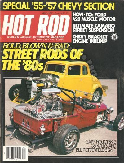 July 1979 Hot Rod Street Rods of the 80s 36 Willys 24 T Suzuki's GS-1000E Medley