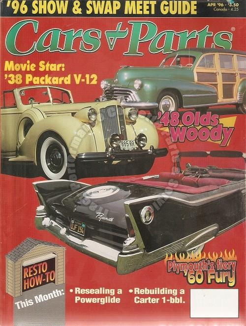April 1996 Cars & Parts 1948 Olds Woody 1938 Packard V-12 1960 Plymouth Fury