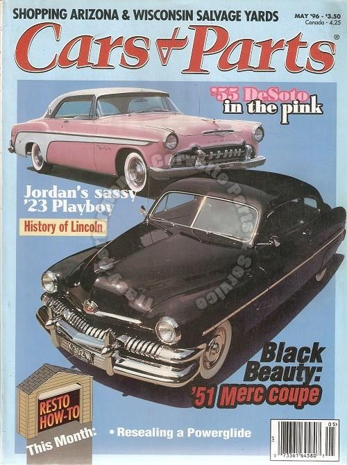 May 1996 Cars & Parts 1955 DeSoto in the Pink Jordan's '23 Playboy 51 Merc Coupe