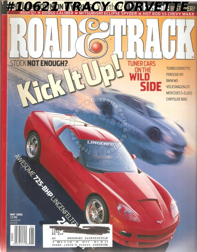MAY 2006 ROAD & TRACK TYLER ALEXANDER BMW 750i & TOYOTA PRIUS RUF RK SPYDER