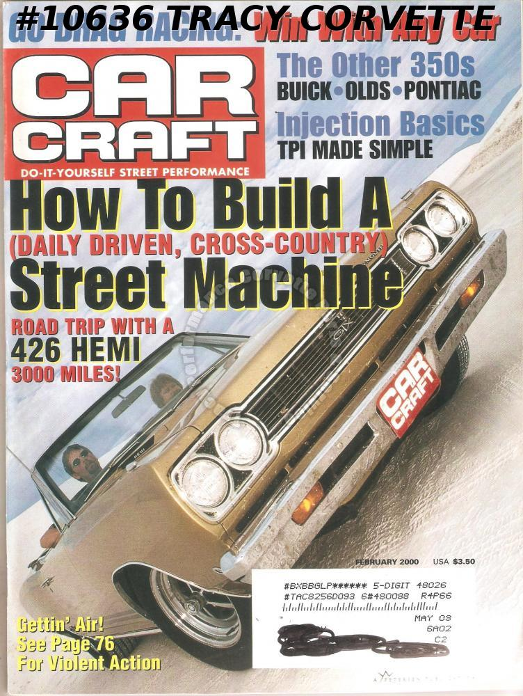 FEBRUARY 2000 CAR CRAFT ADIOS PLYMOUTH GO DRAG RACING PACK A PARACHUTE OLDS Cuda