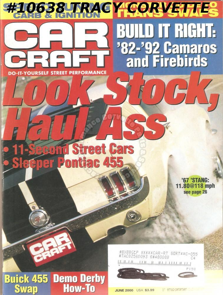 JUNE 2000 CAR CRAFT 30 YEARS OF PRO STOCK 11-SECOND 1967 'STANG 12-SECOND OLDS