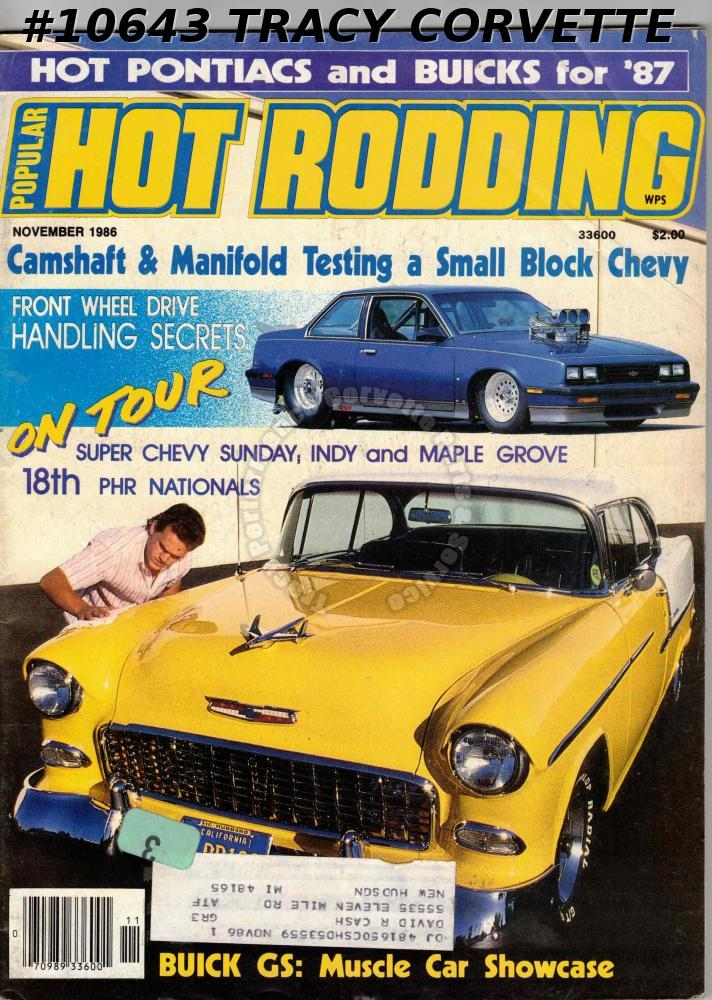 NOVEMBER 1986 POPULAR HOT RODDING Buick Gran Sports Maple Grove Indy Mad Max
