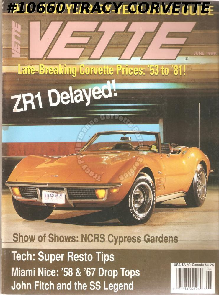 JUNE 1989 VETTE NCRS CYPRESS GARDENS 1972 454 AIR ROADSTER JOHN FITCH AND THE SS