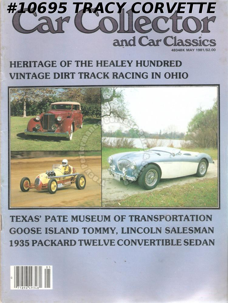 MAY 1981 CAR COLLECTOR CAR CLASSICS GOOSE ISLAND TOMMY VINTAGE DIRT TRACK RACING