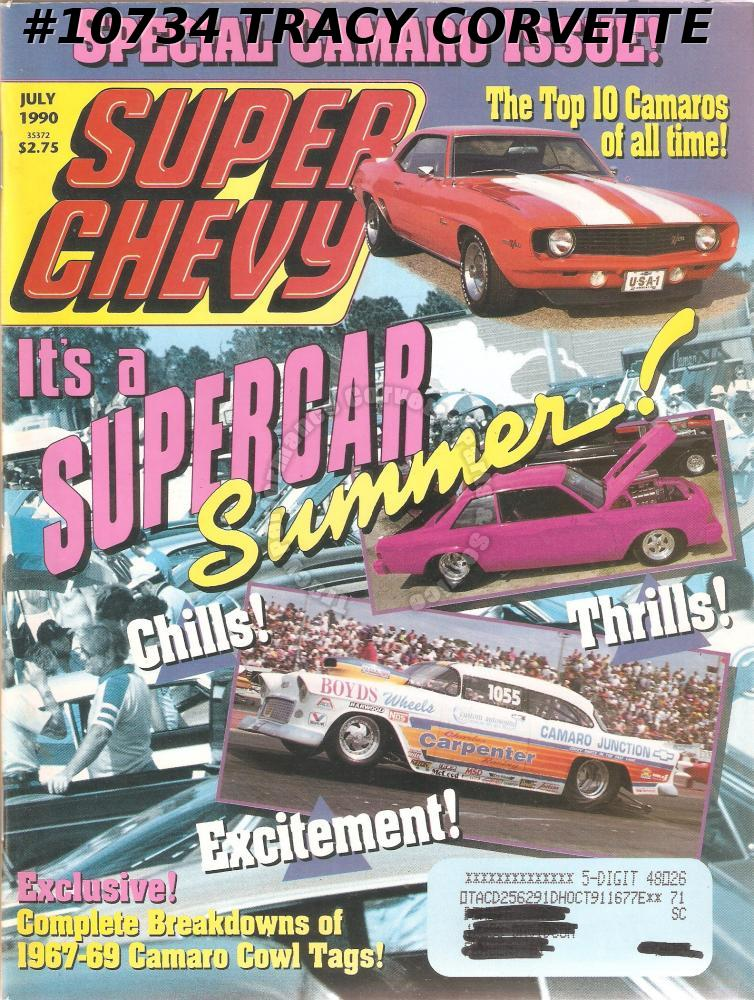 JULY 1990 SUPER CHEVY SPECIAL CAMARO ISSUE 602 1967 Z/28s WONDER YEARS 1967