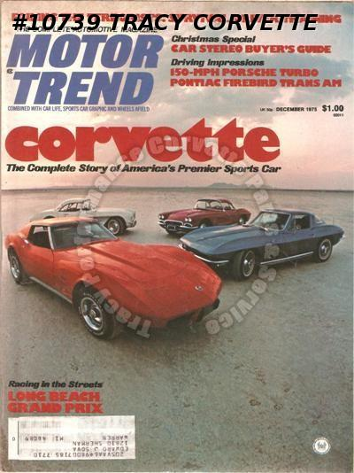 December 1975 Motor Trend The Corvette Story Racing in the Streets in Long Beach