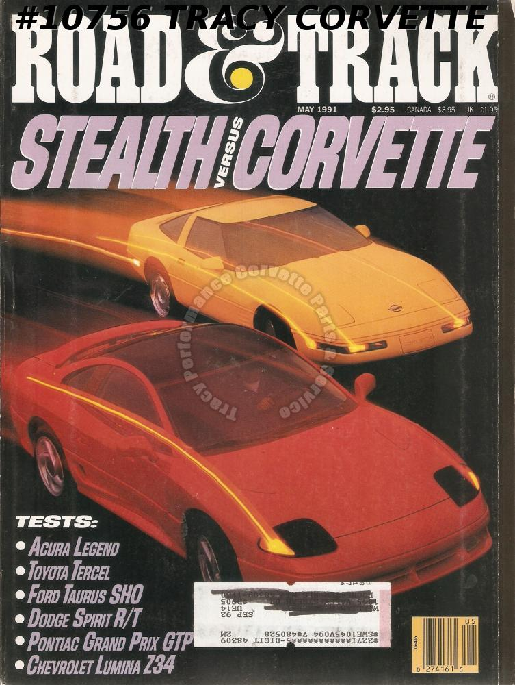 MAY 1991 ROAD & TRACK DODGE STEALTH R/T VS CORVETTE L98 THRONE-SPARKS BIG 6