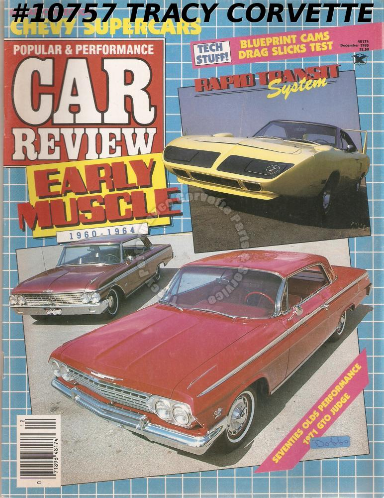 DECEMBER 1985 CAR REVIEW 60 CHEVY COLLECTION OF YENKOS Z/28s SS396s L-79s