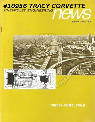 March April 1970 Chevrolet Engineering News Emission Update SAE Student Lab Tour