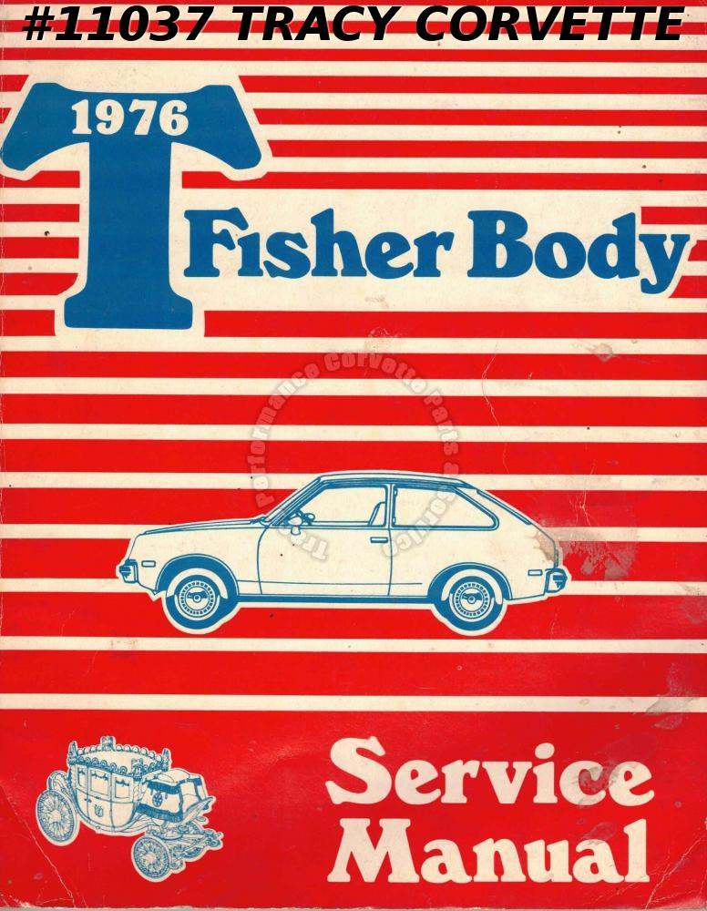 1976 T Fisher Body Style Body Service Shop Manual Rear Quarter Rear End Roof