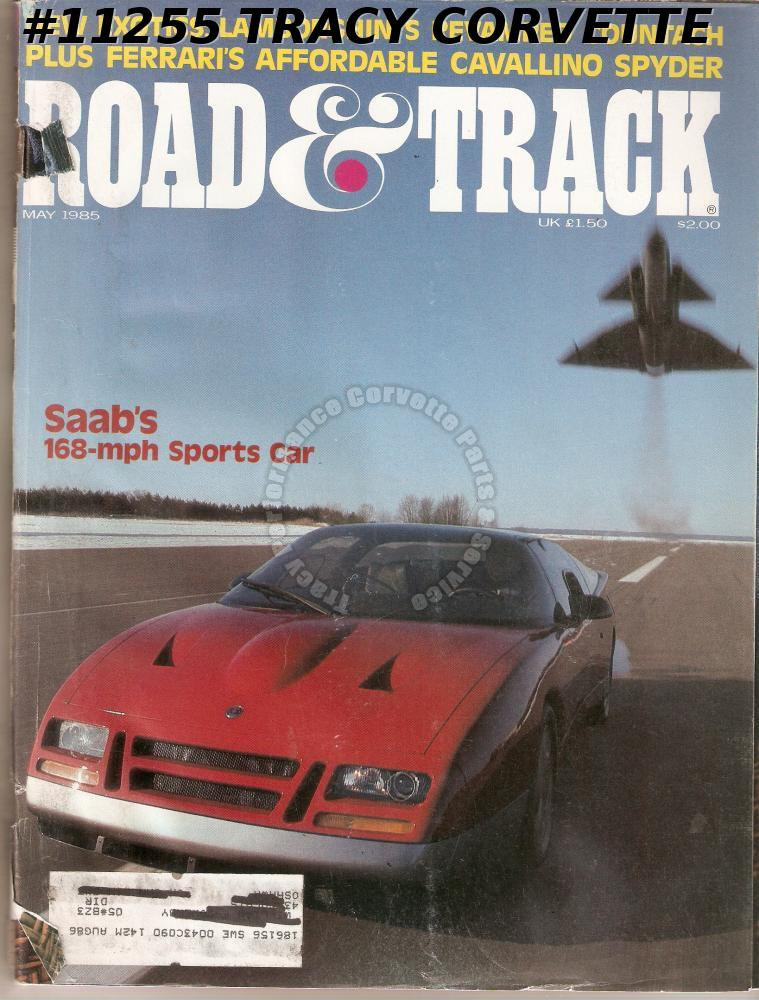 May 1985 ROAD & TRACK Saab 900 16 EV-1 Junior Johnson Chevy Stock '28 Miller 91