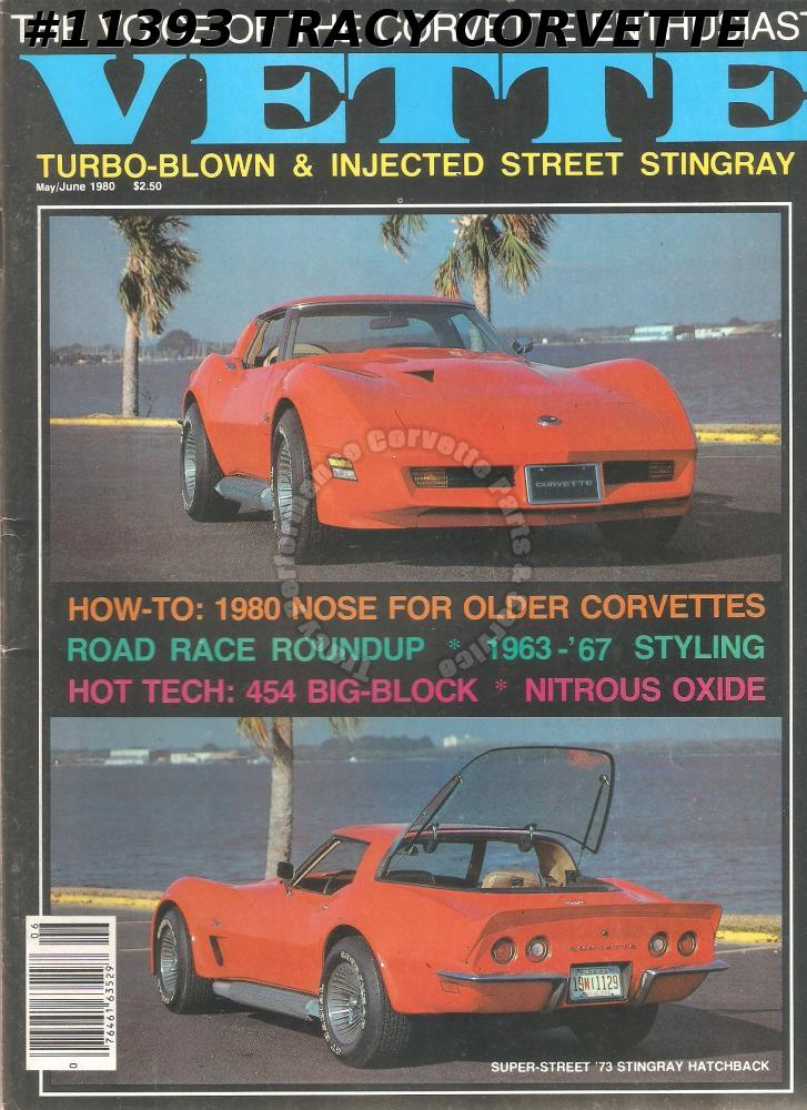 May June 1980 Vette 1967 427 Tri-Power Coupe Road Race Roundup Turbo Monte Carlo