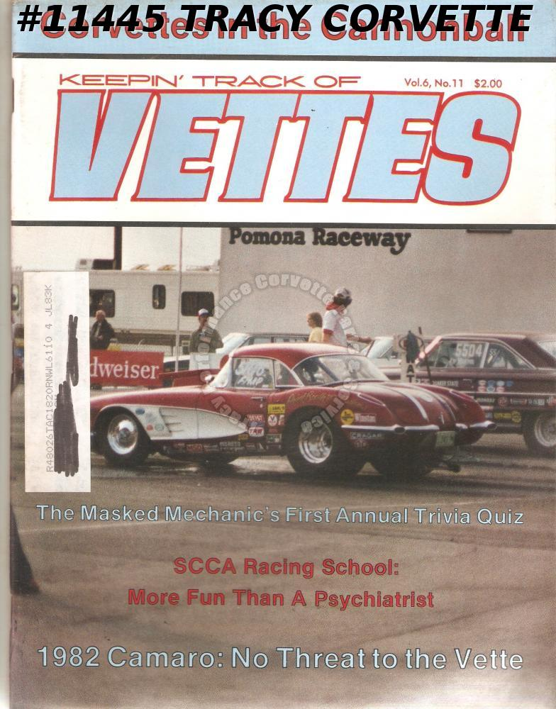 July 1982 KEEPIN' TRACK OF VETTES 1982 Camaro SCCA Racing School 58-59 Corvette