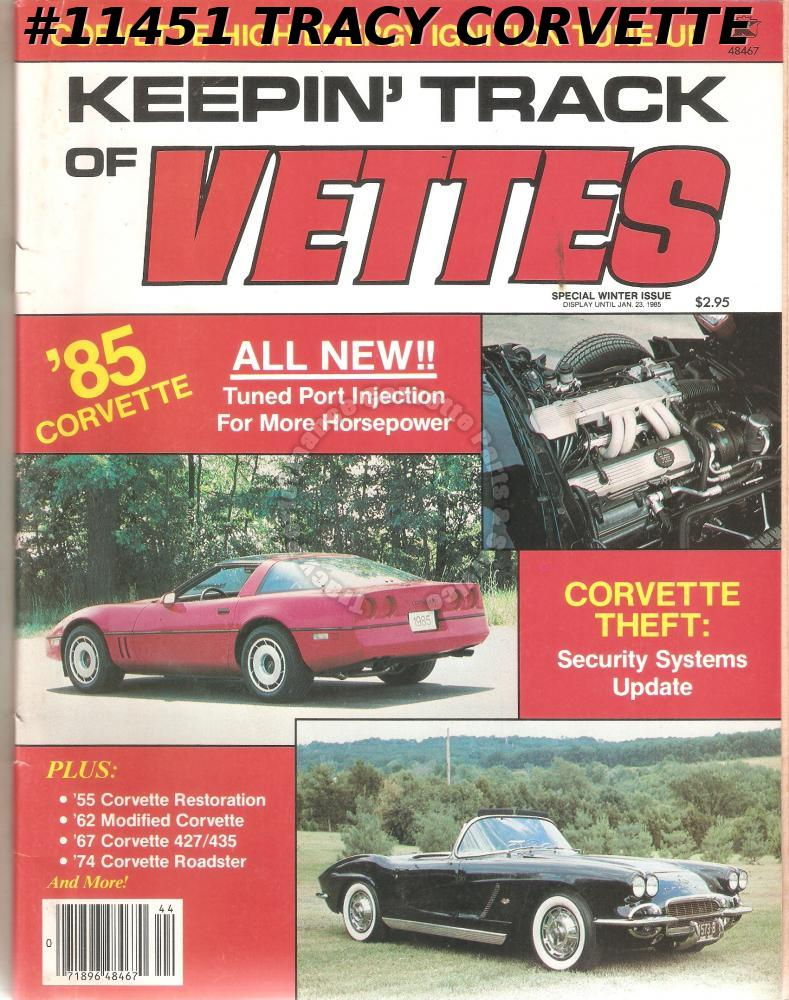 October 1984 KEEPIN' TRACK OF VETTES 1974 4-Speed Red Roadster Lon Berger 1955