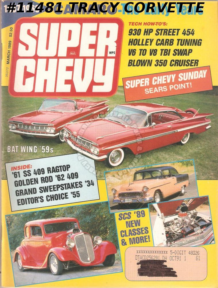 March 1989 SUPER CHEVY Anderson 59 Bat Wing Evans 62 SS 409 Ron Jennys 61 SS 409