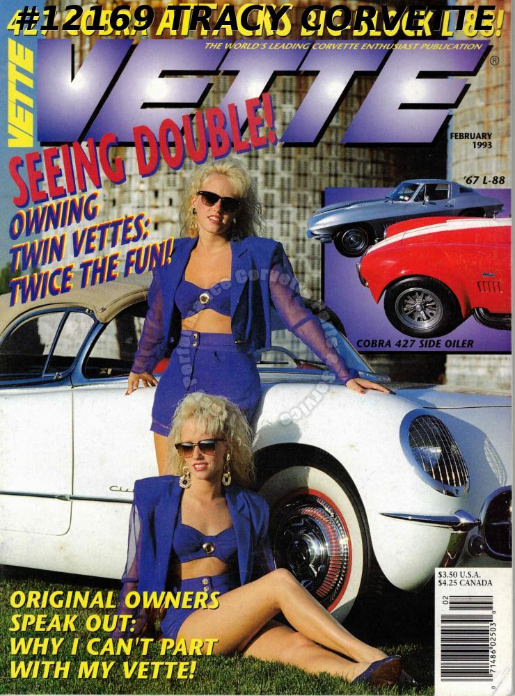 February 1993 VETTE TWIN VETTES 1967 L-88 VS 427 COBRA TOASTING THE FIRST 40 YRS
