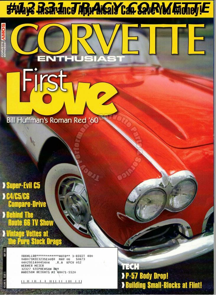 May 2005 Corvette Enthusiast Vintage Vettes Bill Huffman Roman Red 1960 Route 66