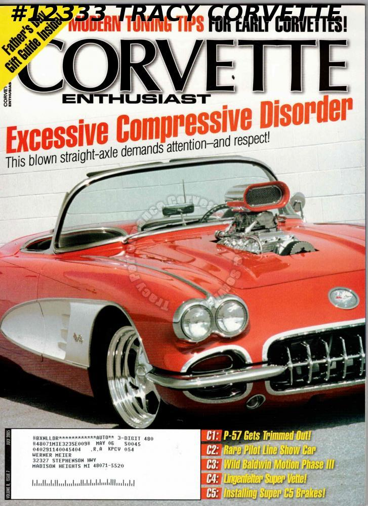 July 2005 Corvette Enthusiast Vintage Vettes Bill Huffman Roman Red 60 Route 66