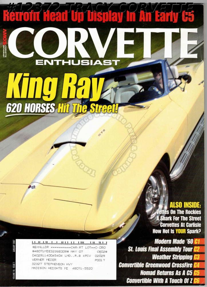 January 2007 Corvette Enthusiast Vettes Rockies Convertible Greenwood CrossFire
