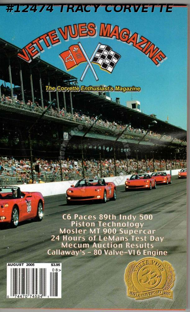 August 2005 Vette Vues C6 Paces 89th Indy 500 Mosler MT 900 Supercar Callaway