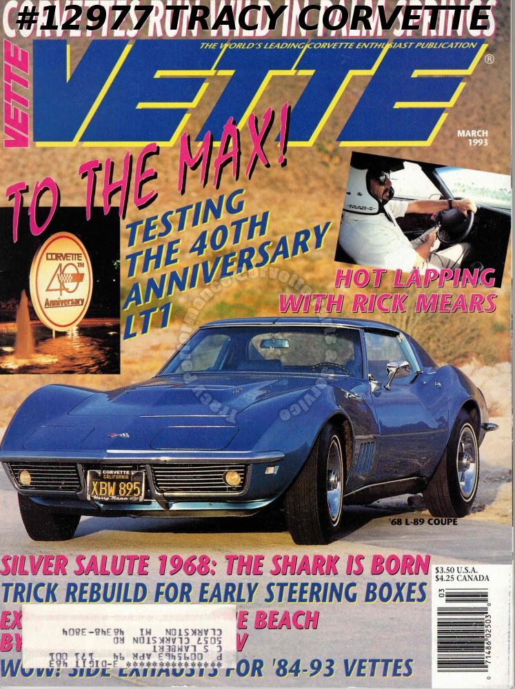 March 1993 VETTE Silver Salute 1968 Palm Springs Rick Mears 40th Anniversary LT1