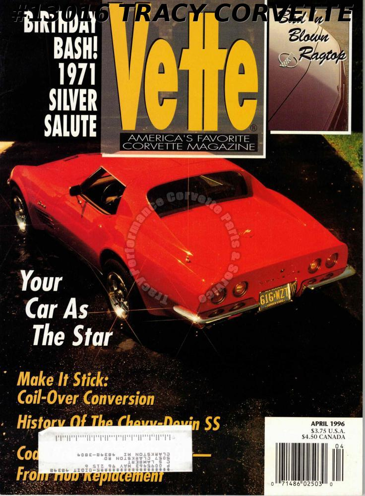 April 1996 Vette 1971 Silver Salute Chevy-Devin SS History