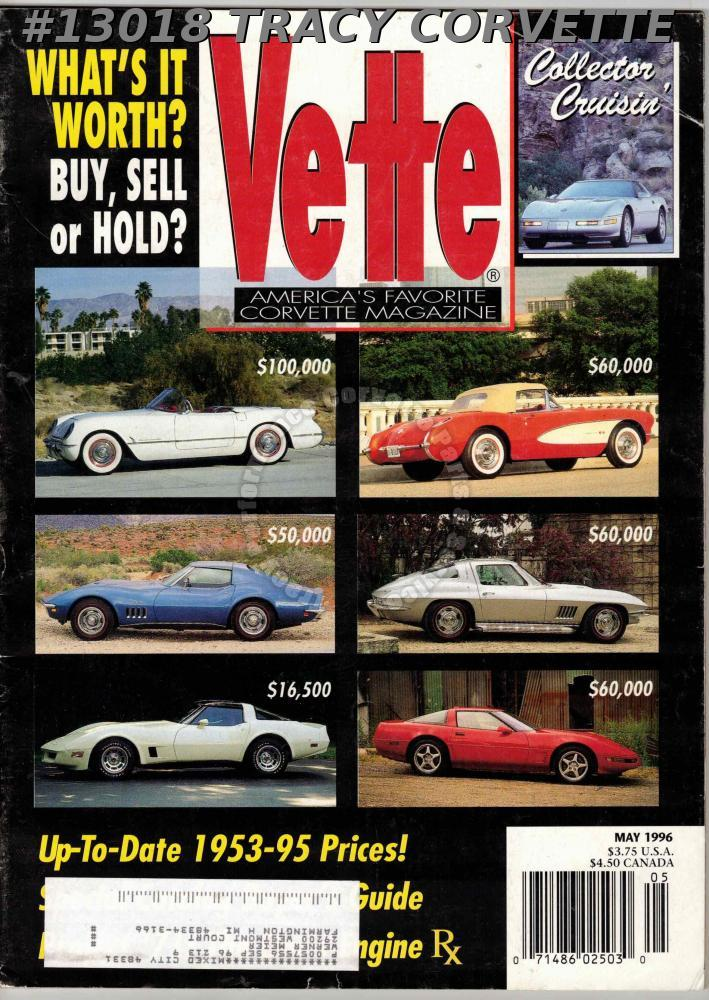 May 1996 Vette 1996 LT4 Collector Edition 1964 Air Coupe 1990 Corvette ITE Racer