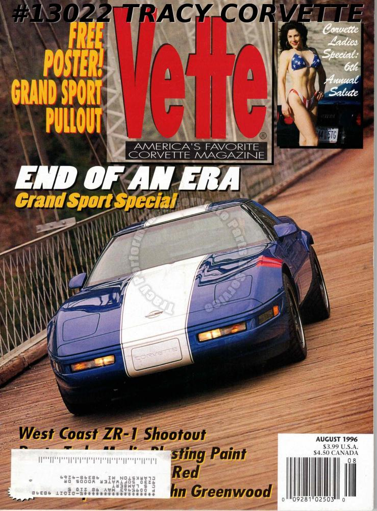 August 1996 Vette 1996 Grand Sport John Greenwood Shop Ladies 6th Annual