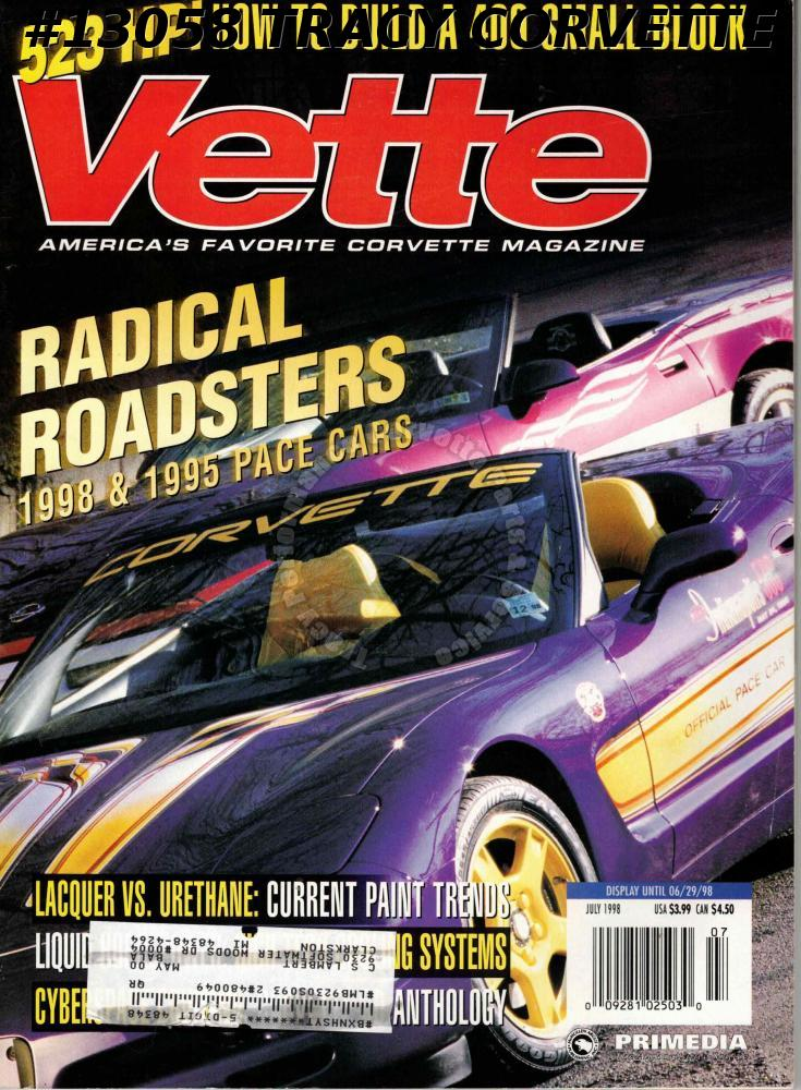 July 1998 VETTE 1998 & 1995 Pace Cars 1971 LS5 Stingray Dave Walters Restoration