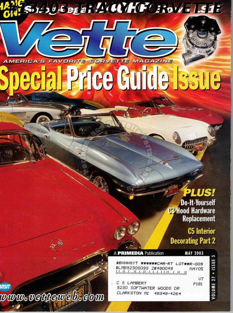 May 2003 Vette Special Price Issue Smog Legal 540HP Blown LS1