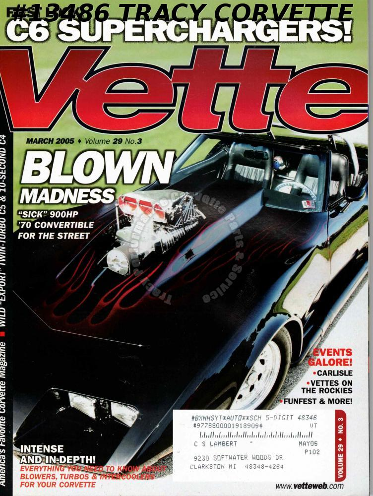 March 2005 VETTE Don Sue Kellner 900 HP 700 Convertible Lingenfelter Twin Turbo