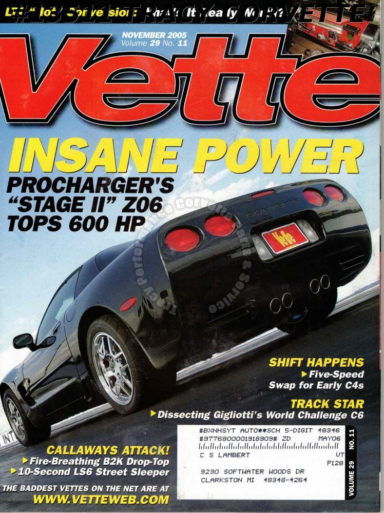 November 2005 Vette Procharger Stage II Z06 Tops 600HP Callaways Gigliotti C6