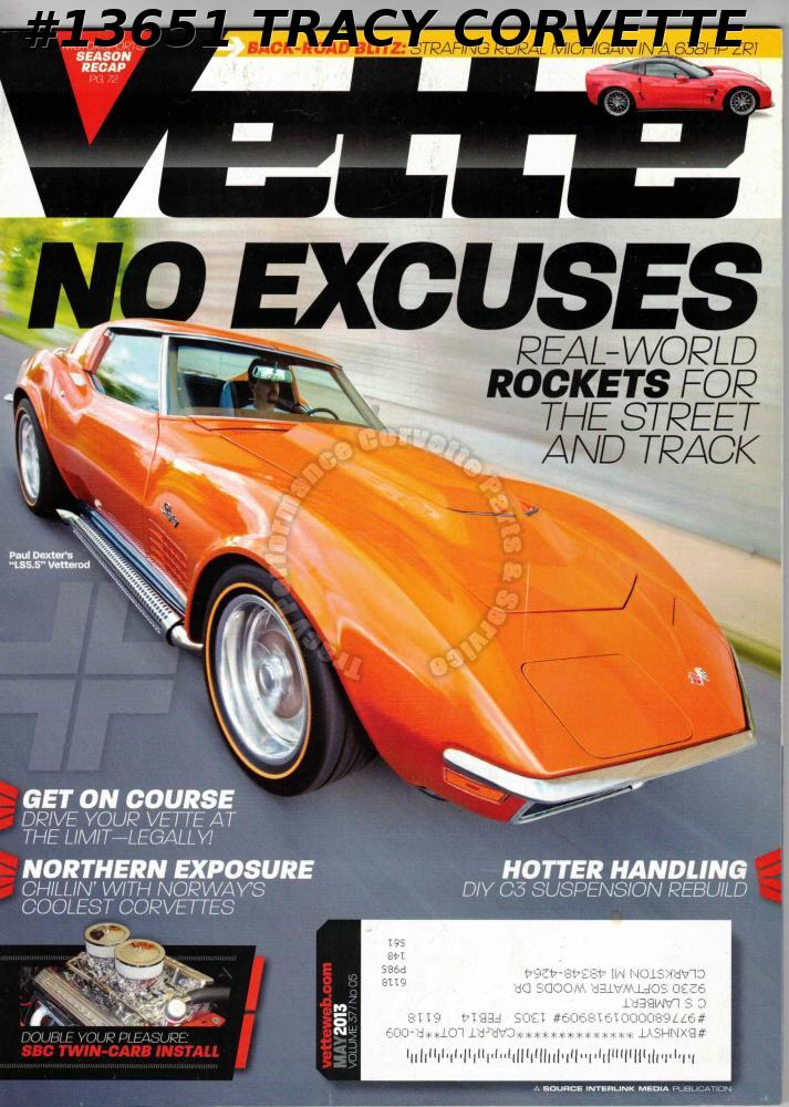 May 2013 VETTE 638HP ZR1 Paul Dexter LS5.5 C3 450hp 1960 Karl Kustom Corvettes