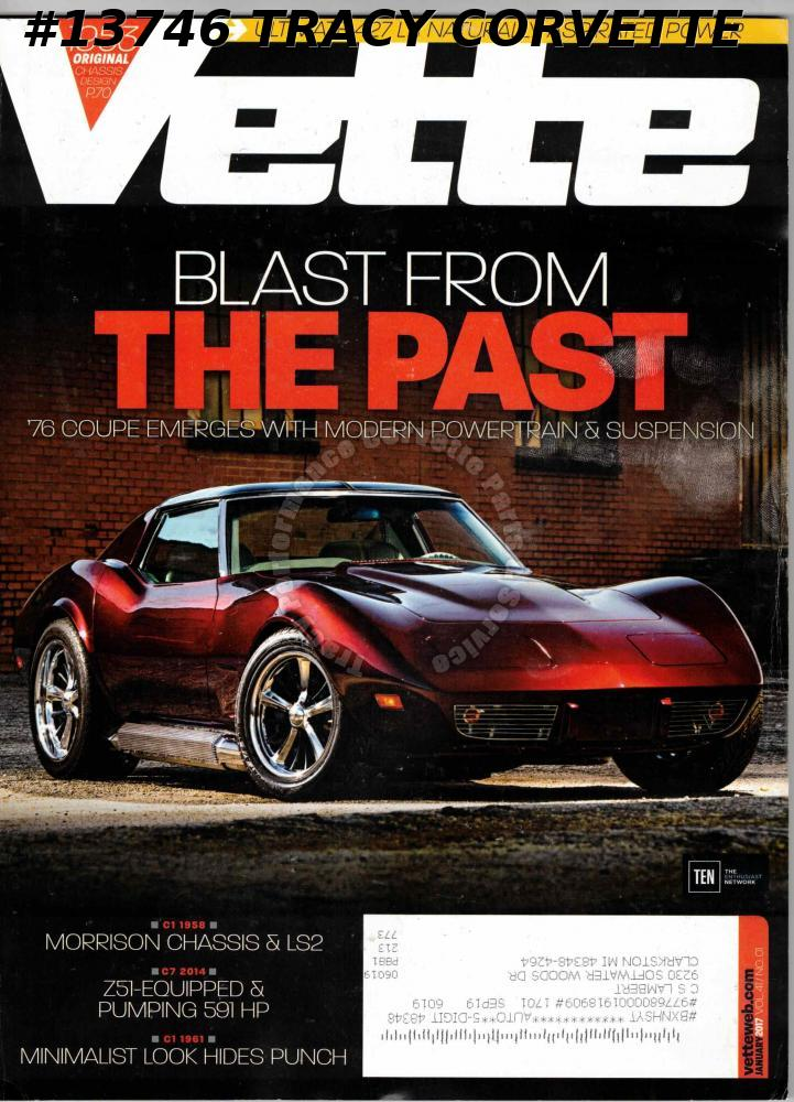 January 2017 VETTE Joyce 1976 Sport Coupe Morrison Chassis & LS2 Russ Taylor Z51