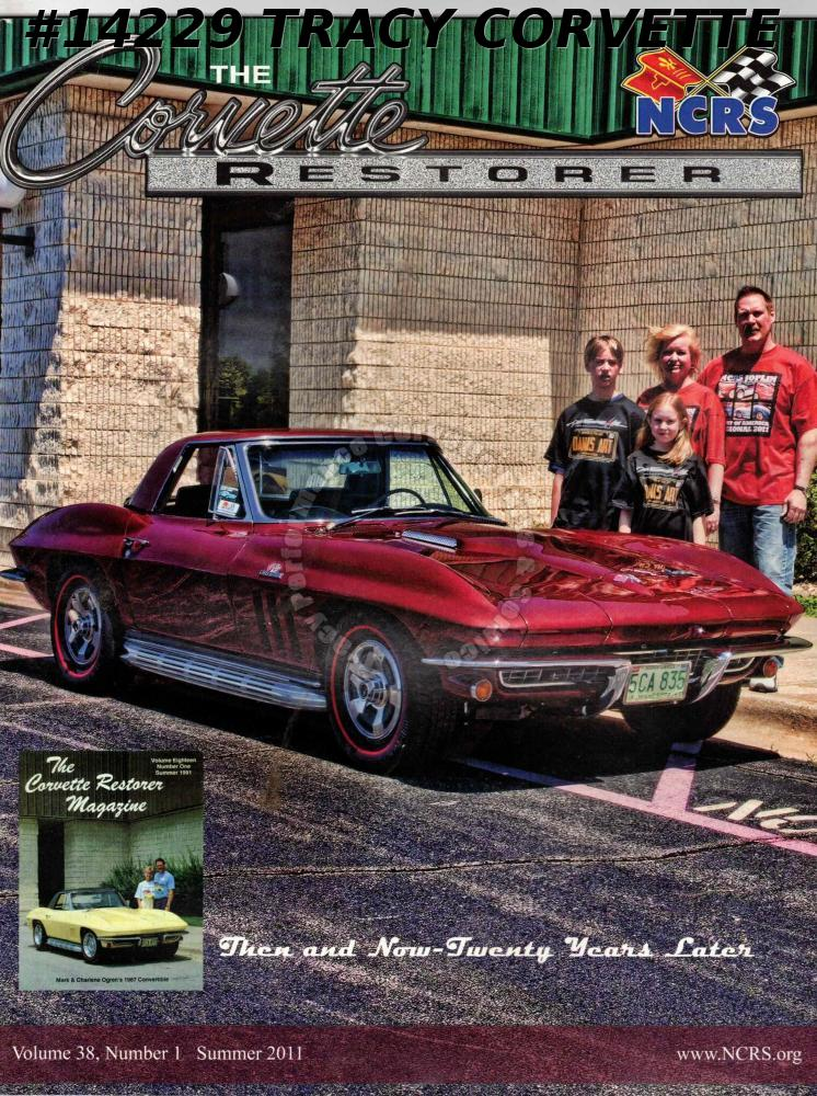 Vol 38 No 1 Summer 2011 The Corvette Restorer Mark Charlene Ogren Joplin Meet