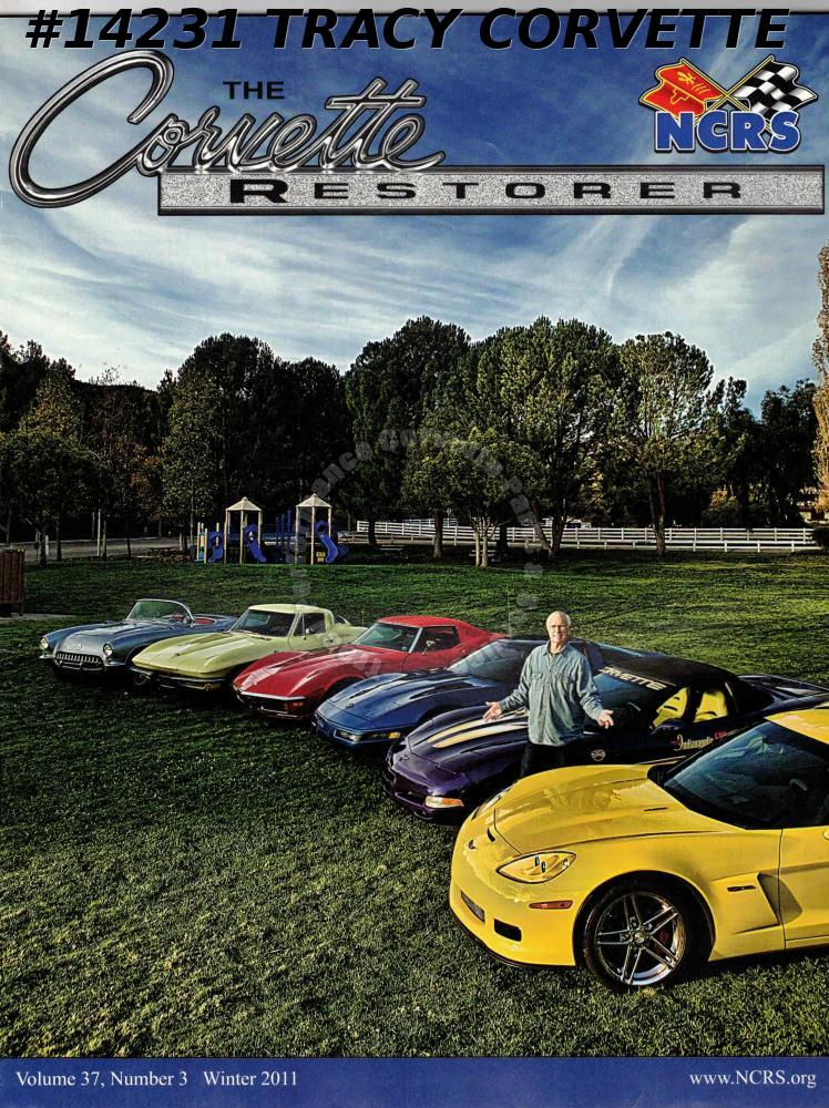 Vol 37 No 3 Winter 2011 The Corvette Restorer Mike McCloskey C2