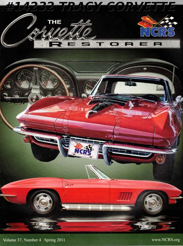Vol 37 No 4 Spring 2011 The Corvette Restorer Don Felts 1967 Corvette