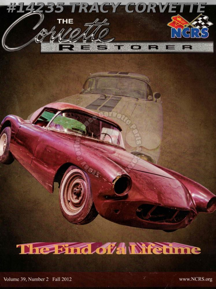 Vol 39 No 2 Fall 2012 The Corvette Restorer Briggs Cunningham 1960 LeMans Vette