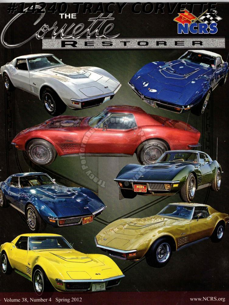 Vol 38 No 4 Spring 2012 The Corvette Restorer Rich Haydinger LT-1