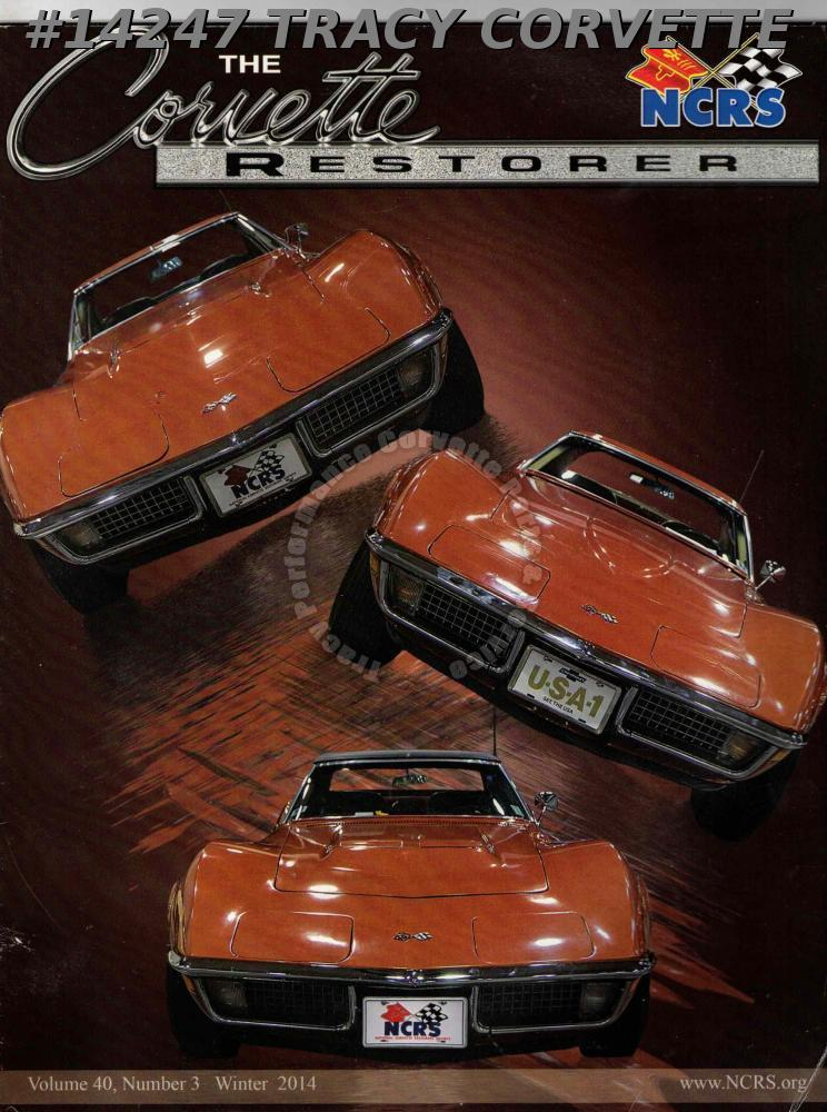 Vol 40 No 3 Winter 2014 The Corvette Restorer 1970 Bronze Corvettes Louisiana