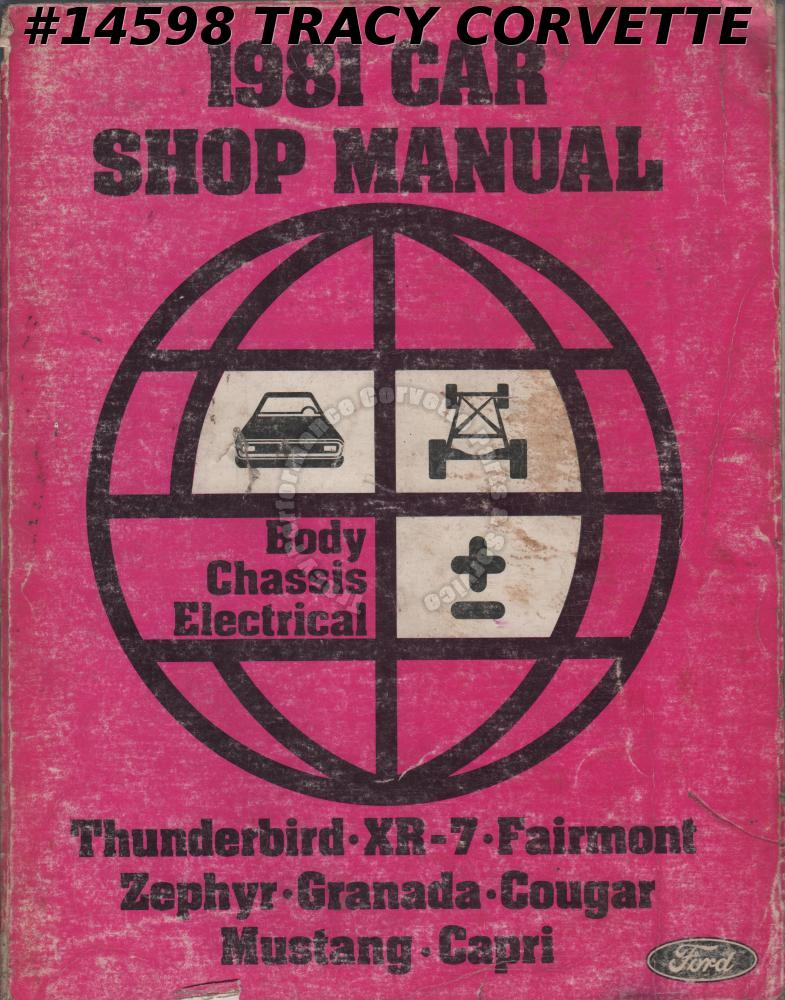 1981 Ford Car Shop Manual Body, Chassis, Electrical Shop Manual