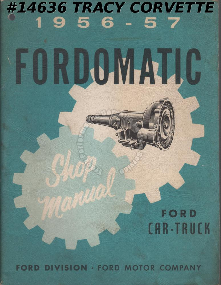 1956-1957 Ford Fordomatic Shop Manual