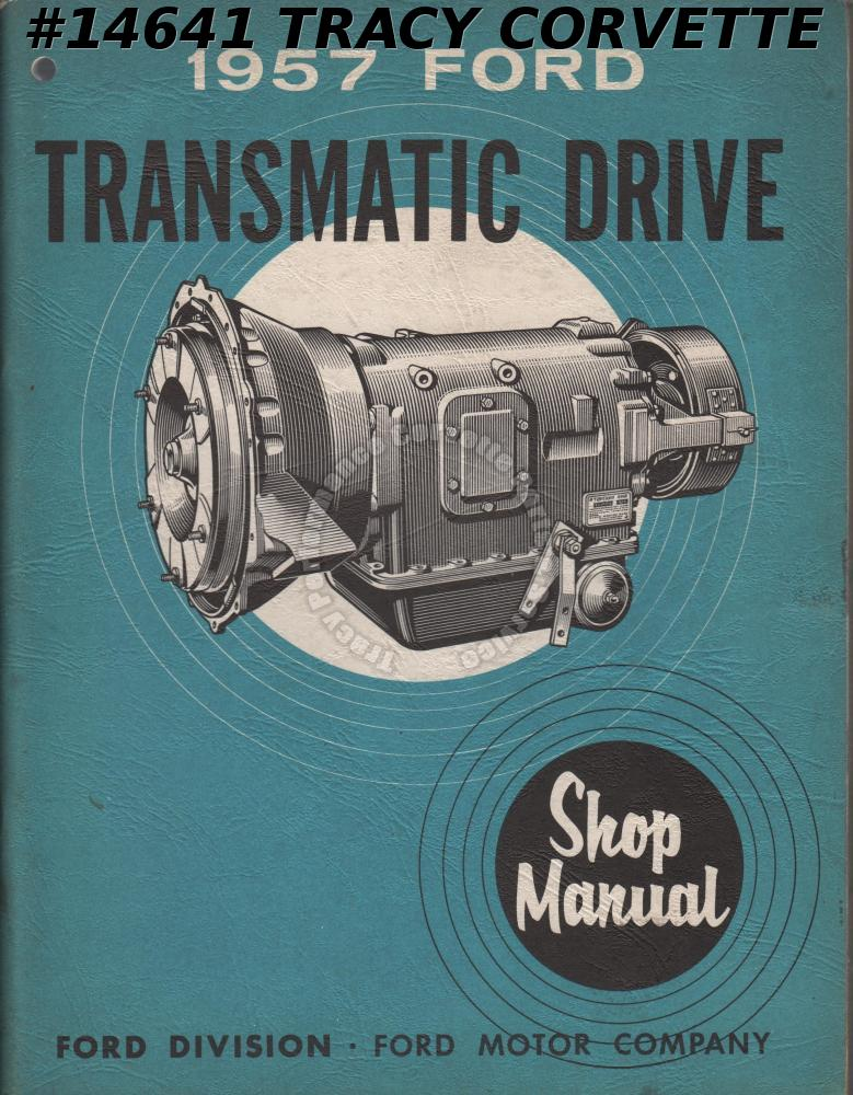 1957 Ford Transmission Drive Shop Manual