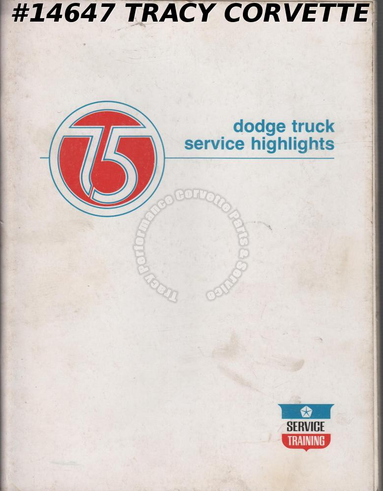 1975 Dodge Truck Service Highlights Training Manual